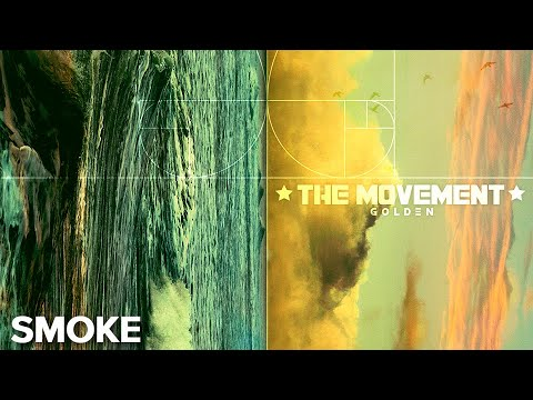 The Movement - Smoke