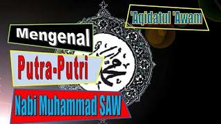 Mengenal Putra dan Putri Nabi Muhammad SAW