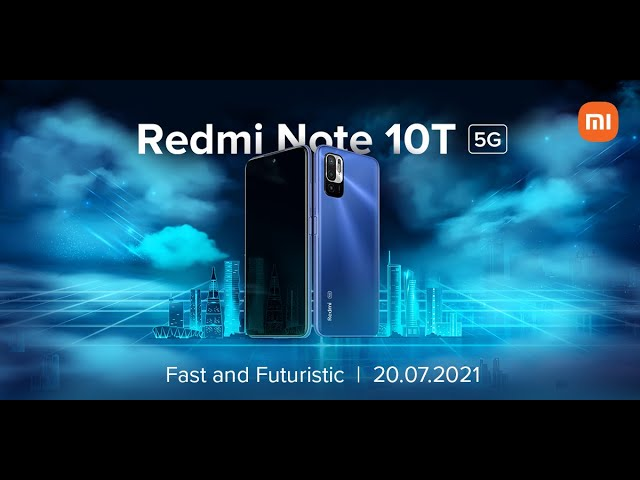 Redmi Note 10T 5G   20.07.21   𝗥𝗘𝗗𝗠𝗜'𝗦 𝗙𝗜𝗥𝗦𝗧 𝟱𝗚 𝗦𝗠𝗔𝗥𝗧𝗣𝗛𝗢𝗡𝗘