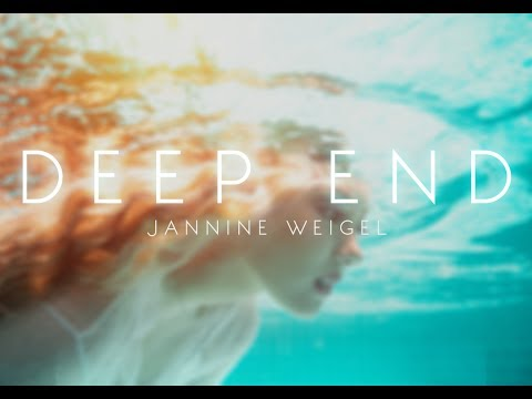 Jannine Weigel - Deep End (Official Lyric Video)