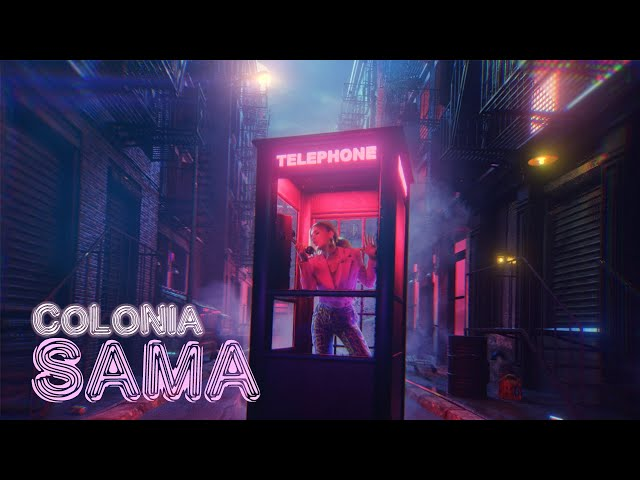 Colonia - Sama (OFFICIAL VIDEO 2021)