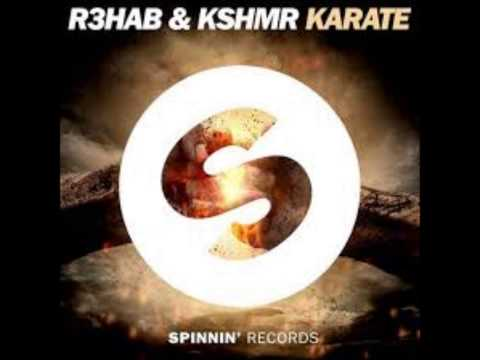 R3hab & KSHMR - Karate (Original Mix)
