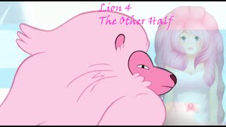 Steven Universe Theory: Lion 4 - The Other Half