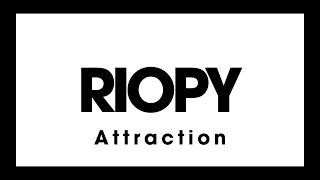 R OPY - Attraction Official Piano Tutorial