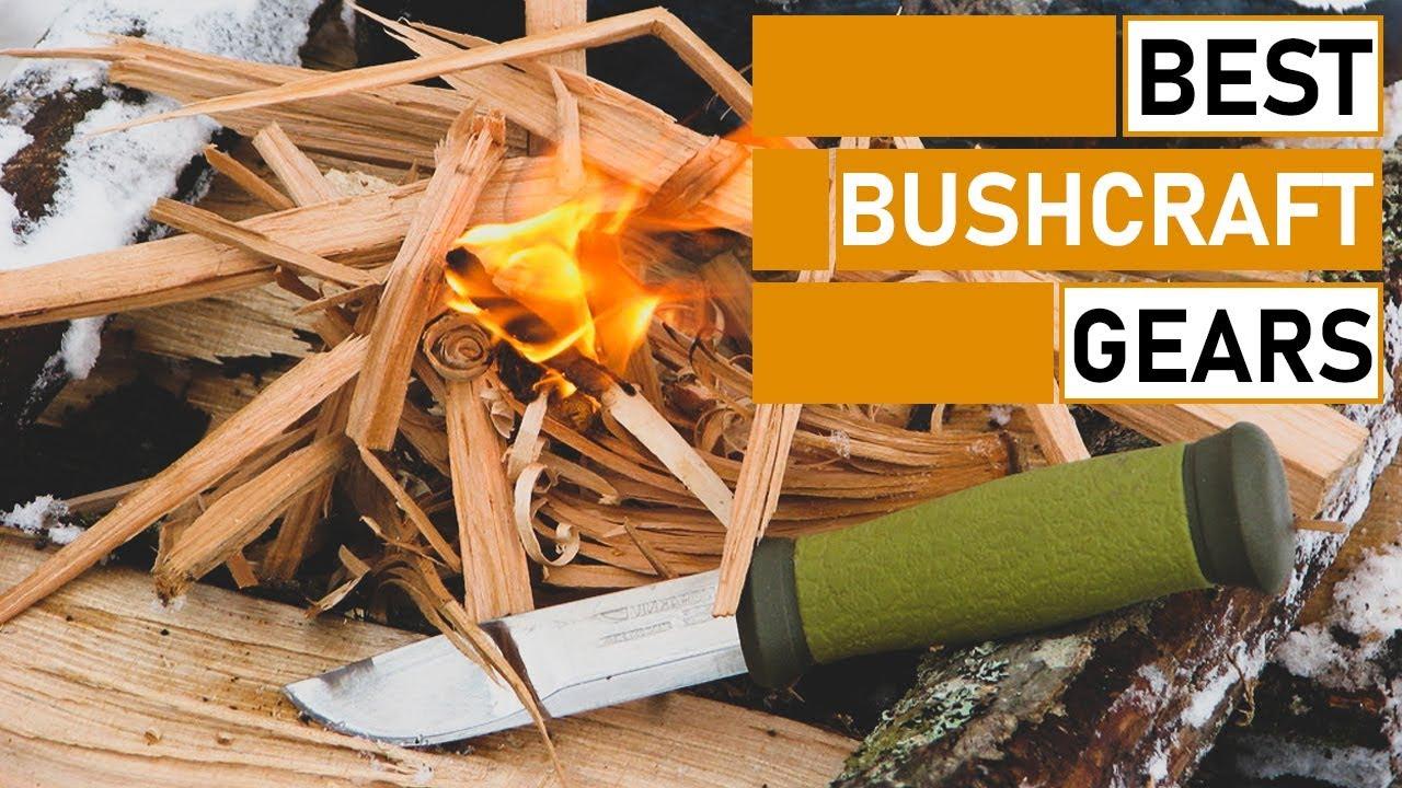 Useful Bushcraft Gear & Equipment You Should Have