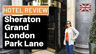 Hotel Review Marriott s Sheraton Grand London Park Lane Hotel Park View Suite