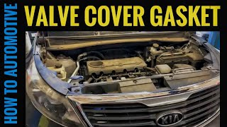How to Replace the Valve Cover Gasket on a Kia Sportage with 2.4L Engine