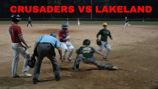 Crusaders Baseball Club 18u vs Lakeland Baseball