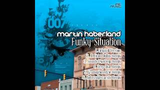 Martin Haberland - Funky Situation (original version)
