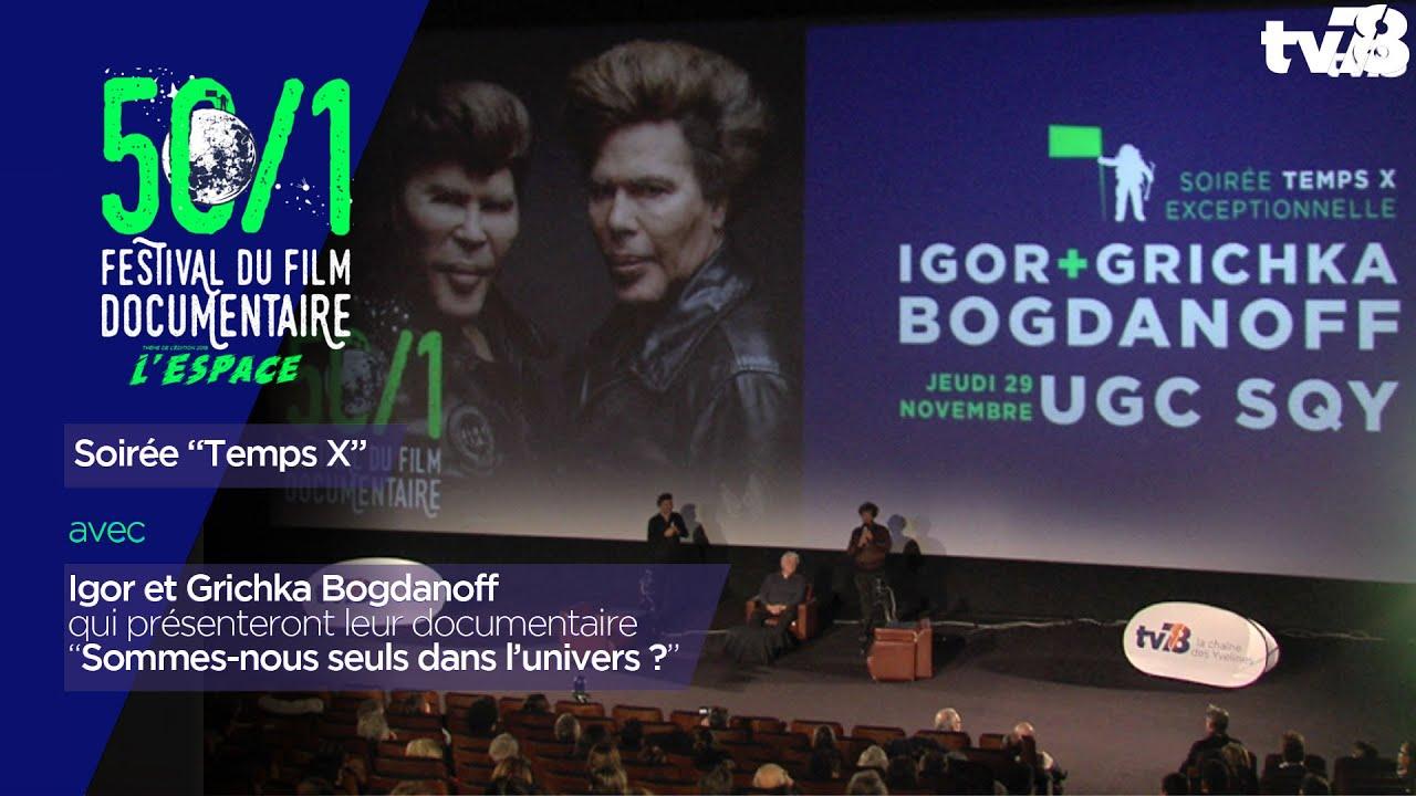 "Soirée ""Temps X"" avec Igor et Grichka Bogdanoff"
