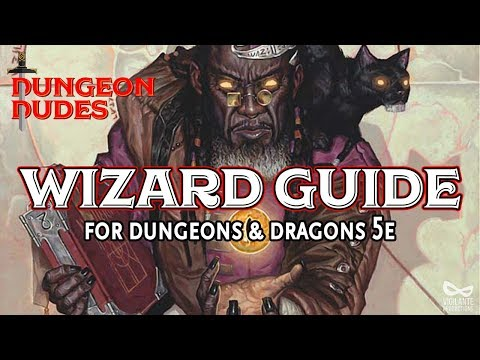 Wizard Guide - Classes in Dungeons and Dragons 5e - YouTube
