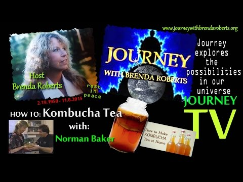 How to Prepare Kombucha Tea with Norman Baker and Brenda Roberts