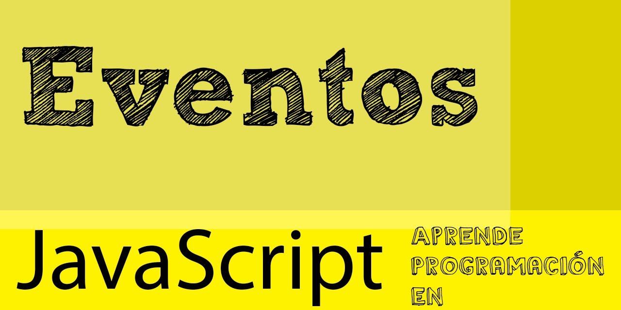 Resultado de imagen para eventos en javascript