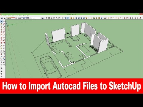 How To Import Auto-cad Files To Sketchup