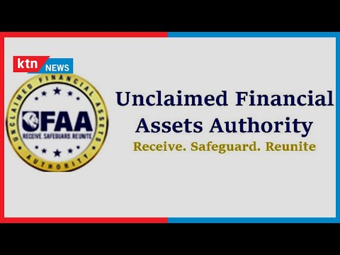 Unclaimed financial assets authority holds sh50bn in financial assets