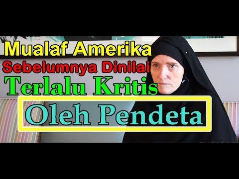 KHADIJAH, MUALAF AMERIKA MASUK ISLAM SETELAH DINILAI TERLALU KRITIS OLEH PENDETA SAAT KURSUS BIBLE