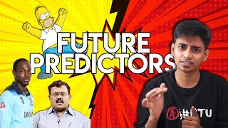 Future Predictors VS Abhistu