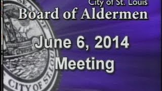 St Louis Board of Aldermen 2014 06 06
