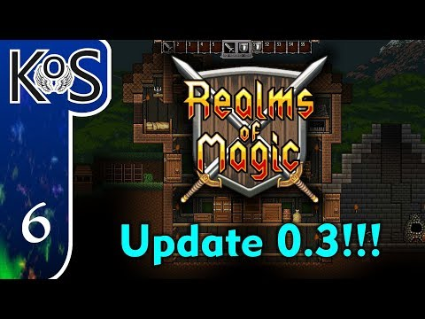 Realms Of Magic Ep 6: MAGICAL MAYHEM - (Early Access 0.3) Let's Play, Gameplay