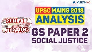 Social Justice | GS Paper 2 | UPSC Mains 2018 Analysis