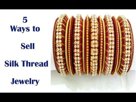 5 Ways to Sell Silk Thread Jewelry | Handmade Jewelry | By Knotty Threadz !!