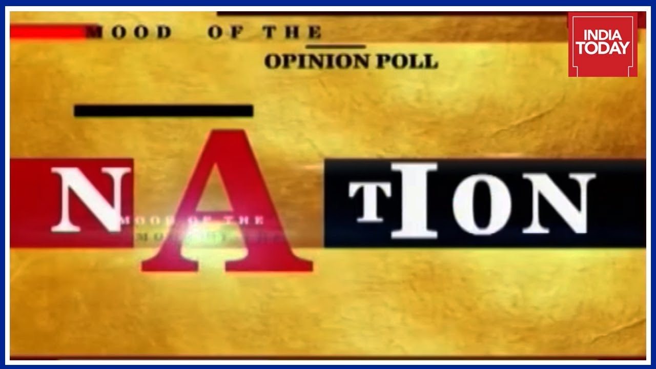 Who Will Win 2019 Lok Sabha Elections ?   India Today's Mood Of The Nation  Poll   Part 2