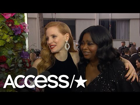 Jessica Chastain & Octavia Spencer Talk About The Time's Up Movement   Access