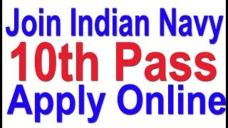 How to join Indian Navy 10th Pass | Apply Online Now | Full Tutorial