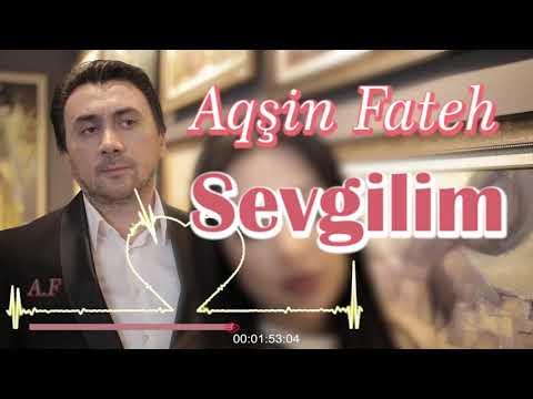 Aqsin Fateh - Sevgilim (Lyric Video)