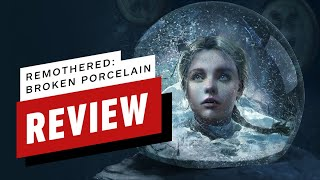 Remothered: Broken Porcelain Review (Video Game Video Review)