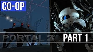 Portal 2 Co-op Walkthrough - Part 1 - Chapter 1 Gameplay & Commentary [PC]