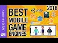 Mobile Game Engines - 2018's Best Option