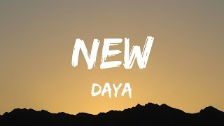 Daya   New (lyrics / Lyrics Video)