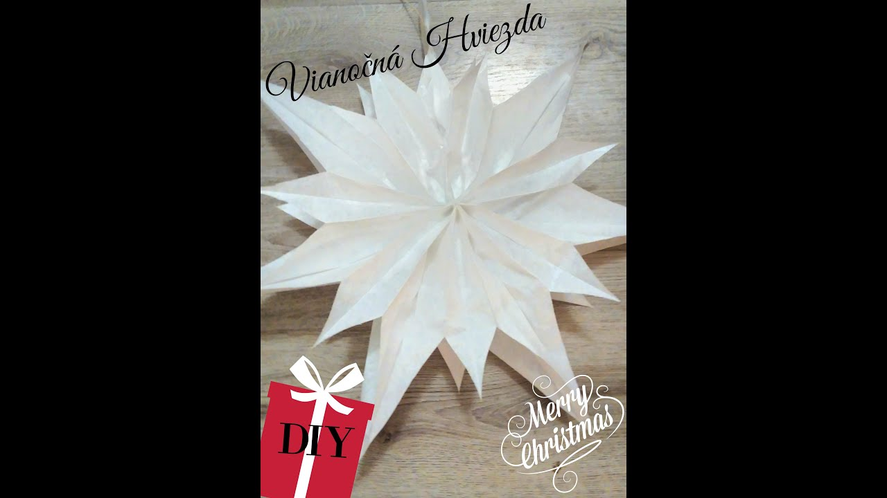 f8bb99d12 Vianočná hviezda - Christmas star 3/24 - YouTube