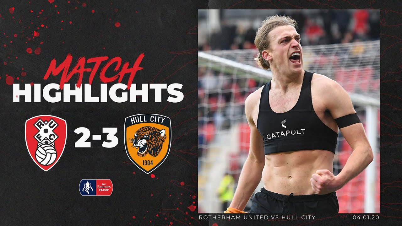 Rotherham United 2-3 Hull City | Highlights | Emirates FA Cup 3rd Round