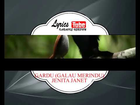 Lagu Karaoke JENITA JANET - GARDU GALAU MERINDU (DANGDUT)
