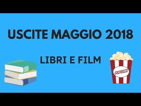 USCITE MAGGIO 2018: Libri e FIlm