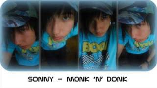 Download Sonny - Monk 'n' DONK (Instrumental) MP3 song and Music Video