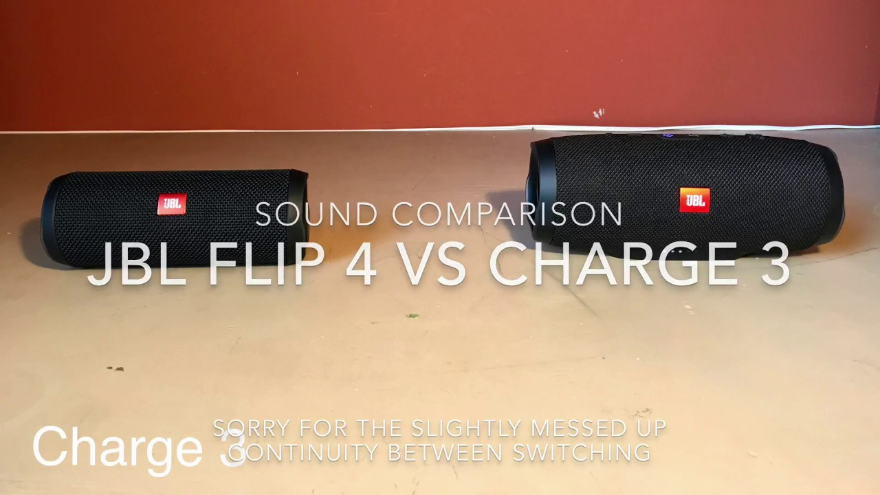 jbl charge 3 vs flip 3. flip 4 vs charge 3 sound comparison jbl vs i