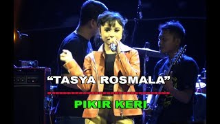 Tasya Rosmala Pikir Keri OM Adella LIVE Ambarawa Jawa Tengah