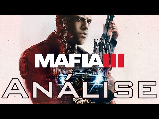 Review - Mafia 3 (Análise)