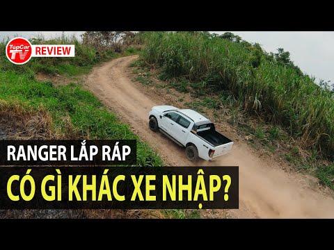 Đánh giá Ford Ranger 2021 lắp ráp Việt Nam - Ưu/nhược điểm, có gì khác xe nhập khẩu?   TIPCAR TV