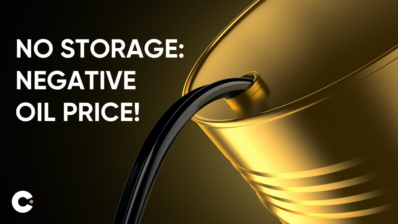 Negative Oil Price Update | What Happens Oil Storage is Full ...