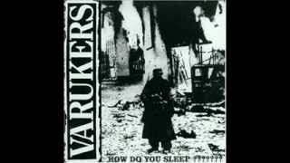 Varukers - How Do You Sleep (Full Album)