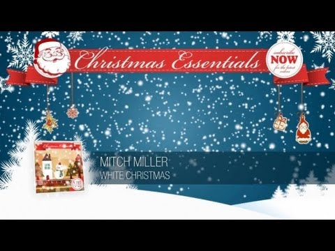 Mitch Miller - White Christmas // Christmas Essentials