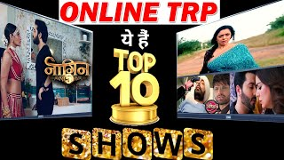 Online TRP Report: Here's The List of TOP 10 TV Show of This WEEK !