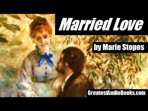 MARRIED LOVE - FULL AudioBook | GreatestAudioBooks com