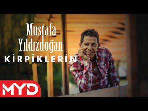 Kirpiklerin - Mustafa Yıldızdoğan