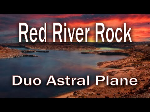 Red River Rock - Astral Plane (live video)