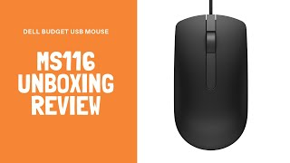 Dell Budget USB Mouse | MS116 Unboxing | Review